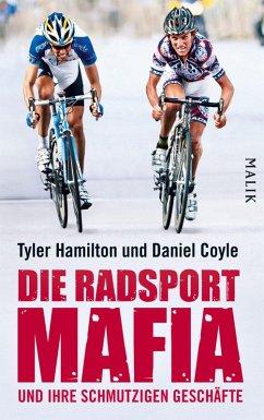 Die Radsport-Mafia und ihre schmutzigen Geschäfte (eBook, ePUB) - Hamilton, Tyler
