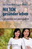 Mit TCM gesünder leben (eBook, PDF)