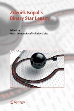 Zdenek Kopal's Binary Star Legacy (eBook, PDF)