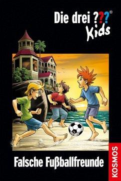 Falsche Fußballfreunde / Die drei Fragezeichen-Kids Bd.47 (eBook, ePUB) - Pfeiffer, Boris