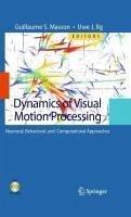 Dynamics of Visual Motion Processing (eBook, PDF)