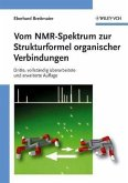 Vom NMR-Spektrum zur Strukturformel organischer Verbindungen (eBook, PDF)