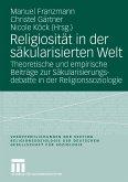 Religiosität in der säkularisierten Welt (eBook, PDF)