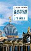 Gebrauchsanweisung für Dresden (eBook, ePUB)