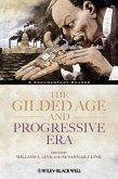 The Gilded Age and Progressive Era (eBook, PDF)