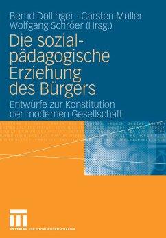 Die sozialpädagogische Erziehung des Bürgers (eBook, PDF)