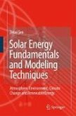 Solar Energy Fundamentals and Modeling Techniques (eBook, PDF)
