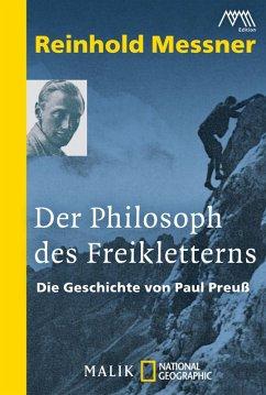 Der Philosoph des Freikletterns (eBook, ePUB) - Messner, Reinhold