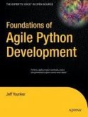 Foundations of Agile Python Development (eBook, PDF)