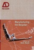 Manufacturing the Bespoke (eBook, ePUB)