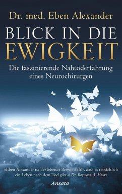 Blick in die Ewigkeit (eBook, ePUB) - Alexander, Eben