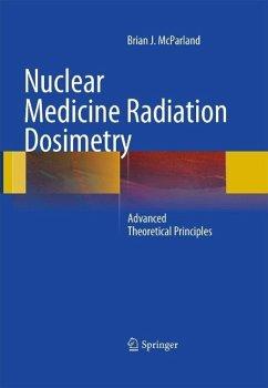 Nuclear Medicine Radiation Dosimetry (eBook, PDF) - McParland, Brian J
