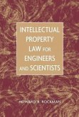 Intellectual Property Law for Engineers and Scientists (eBook, PDF)