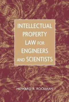 Intellectual Property Law for Engineers and Scientists (eBook, PDF) - Rockman, Howard B.