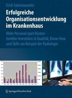 Erfolgreiche Organisationsentwicklung im Krankenhaus (eBook, PDF) - Salomonowitz, Erich