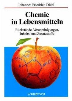 Chemie in Lebensmitteln (eBook, ePUB) - Diehl, Johannes Friedrich