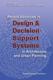 Recent Advances in Design and Decision Support Systems in Architecture and Urban Planning (eBook, PDF)