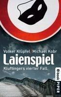 Laienspiel / Kommissar Kluftinger Bd.4 (eBook, ePUB) - Klüpfel, Volker; Kobr, Michael