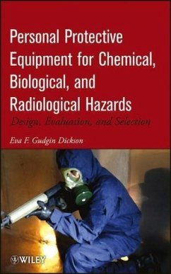 Personal Protective Equipment for Chemical, Biological, and Radiological Hazards (eBook, ePUB) - Gudgin Dickson, Eva F.