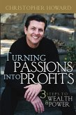Turning Passions Into Profits (eBook, PDF)