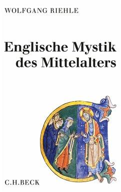 Englische Mystik des Mittelalters (eBook, PDF) - Riehle, Wolfgang