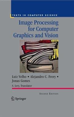 Image Processing for Computer Graphics and Vision (eBook, PDF) - Frery, Alejandro C.; Gomes, Jonas; Velho, Luiz