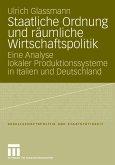 Staatliche Ordnung und räumliche Wirtschaftspolitik (eBook, PDF)