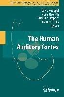The Human Auditory Cortex (eBook, PDF)