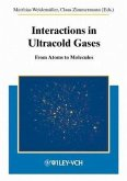 Interactions in Ultracold Gases (eBook, PDF)