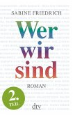 Wer wir sind (2) Roman. Zweiter Teil (eBook, ePUB)