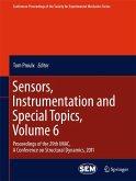 Sensors, Instrumentation and Special Topics, Volume 6 (eBook, PDF)
