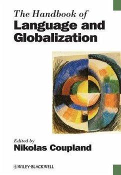 The Handbook of Language and Globalization (eBook, ePUB)