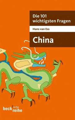 Die 101 wichtigsten Fragen - China (eBook, ePUB) - Ess, Hans van