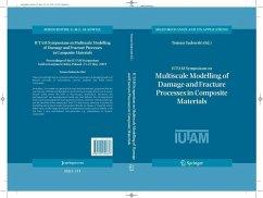 IUTAM Symposium on Multiscale Modelling of Damage and Fracture Processes in Composite Materials (eBook, PDF)
