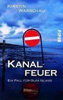Kanalfeuer / Ermittlerin Olga Island Bd.2 (eBook, ePUB) - Warschau, Kirstin
