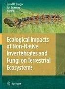 Ecological Impacts of Non-Native Invertebrates and Fungi on Terrestrial Ecosystems (eBook, PDF)