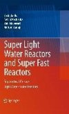 Super Light Water Reactors and Super Fast Reactors (eBook, PDF)
