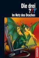 Im Netz des Drachen / Die drei Fragezeichen Bd.156