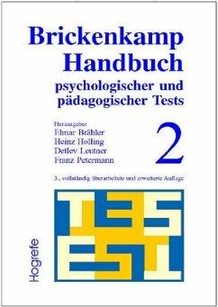 Brickenkamp Handbuch psychologischer und pädagogischer Tests, 2 Bde., Bd.2 (eBook, PDF) - Holling, Heinz; Brähler, Elmar; Brickenkamp, Rolf