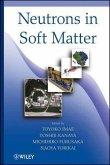 Neutrons in Soft Matter (eBook, ePUB)