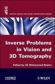 Inverse Problems in Vision and 3D Tomography (eBook, PDF)