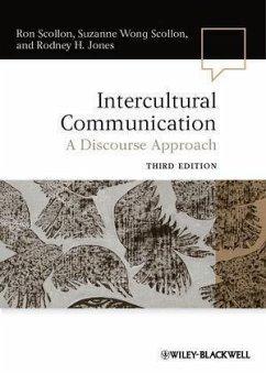 Intercultural Communication (eBook, PDF) - Scollon, Ron; Scollon, Suzanne Wong; Jones, Rodney H.