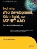 Beginning Web Development, Silverlight, and ASP.NET AJAX (eBook, PDF)