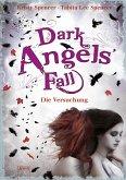 Dark Angels` Fall - Die Versuchung / Dark Angels Bd.2 (eBook, ePUB)