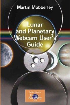 Lunar and Planetary Webcam User's Guide (eBook, PDF) - Mobberley, Martin