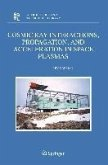Cosmic Ray Interactions, Propagation, and Acceleration in Space Plasmas (eBook, PDF)