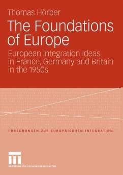 The Foundations of Europe (eBook, PDF) - Hörber, Thomas