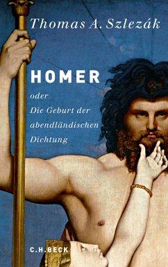 Homer (eBook, ePUB) - Szlezák, Thomas A.