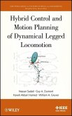 Hybrid Control and Motion Planning of Dynamical Legged Locomotion (eBook, PDF)
