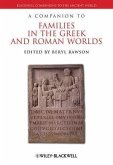 A Companion to Families in the Greek and Roman Worlds (eBook, PDF)